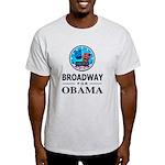 BROADWAY FOR OBAMA Light T-Shirt