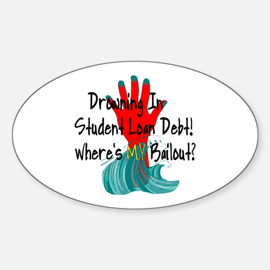 Bail Out My Student Loans Oval Decal