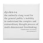 Dyslexia definition Tile Coaster