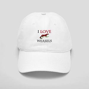 I Love Weasels Cap