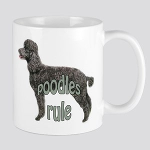 Poodles Rule Mug