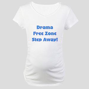 Drama Free Zone Maternity T-Shirt