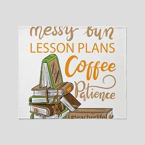 Messy bun lesson plans coffee school Throw Blanket