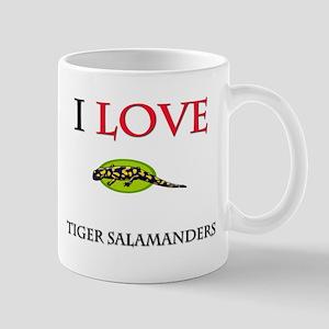 I Love Tiger Salamanders Mug