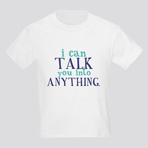 TALK YOU INTO ANYTHING Kids Light T-Shirt