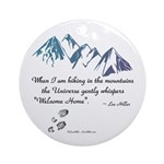 Hiking Mountains Universe Round Ornament