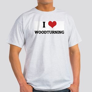 I Love Woodturning Ash Grey T-Shirt