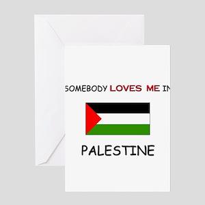 Somebody Loves Me In PALESTINE Greeting Card