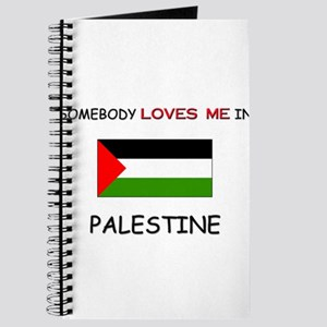 Somebody Loves Me In PALESTINE Journal
