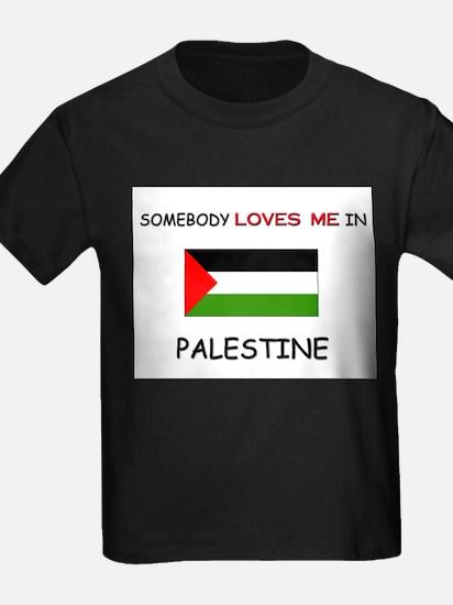 Somebody Loves Me In PALESTINE T