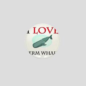 I Love Sperm Whales Mini Button
