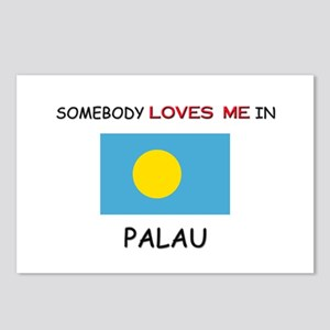 Somebody Loves Me In PALAU Postcards (Package of 8
