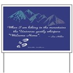 Hiking Mountains Universe Yard Sign