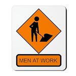 Men at Work Sign 2 - Mousepad