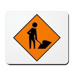 Men at Work Sign 3 - Mousepad