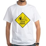 Yellow Loose Gravel Sign - White T-Shirt