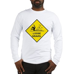 Yellow Loose Gravel Sign - Long Sleeve T-Shirt