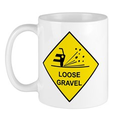 Yellow Loose Gravel Sign - Mug