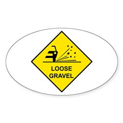 Yellow Loose Gravel Sign - Oval Decal