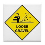 Yellow Loose Gravel Sign - Tile Coaster