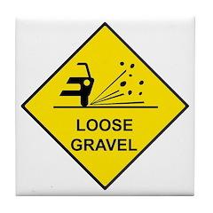 Yellow Loose Gravel Sign - Tile Coaster