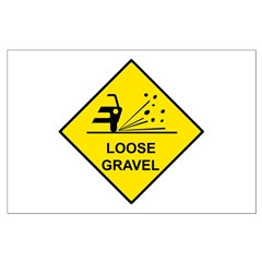 Yellow Loose Gravel Sign - Posters