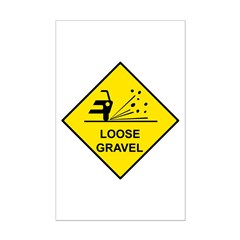 Yellow Loose Gravel Sign - Posters Print