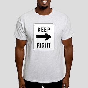 Keep Right Sign Ash Grey T-Shirt