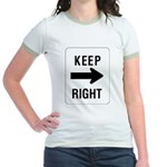 Keep Right Sign Jr. Ringer T-Shirt