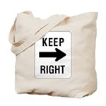 Keep Right Sign - Tote Bag