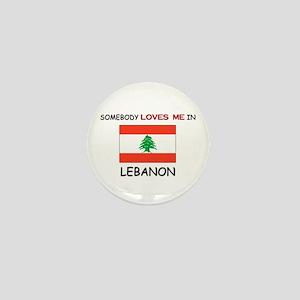 Somebody Loves Me In LEBANON Mini Button