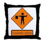 Flagman Ahead Sign - Throw Pillow