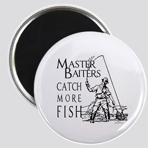 Master baiters catch more fish ~ Magnet