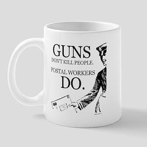 Guns don't kill people ~  Mug