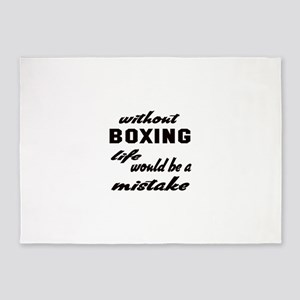 Without Boxing life would be a mis 5'x7'Area Rug