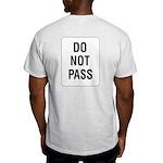 Do Not Pass Sign (Back) Ash Grey T-Shirt