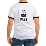 Do Not Pass Sign (Back) Ringer T