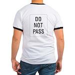Do Not Pass Sign (Back) Ringer T