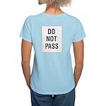 Do Not Pass Sign (Back) Women's Pink T-Shirt