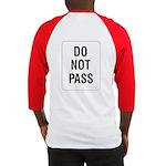 Do Not Pass Sign (Back) Baseball Jersey