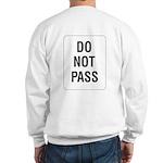 Do Not Pass Sign (Back) Sweatshirt