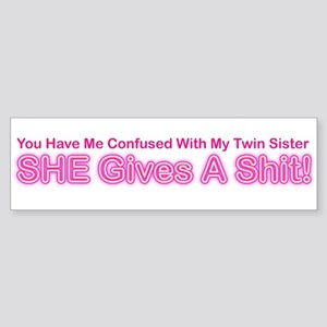 My Twin Sister Bumper Sticker