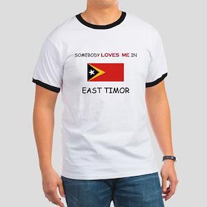 Somebody Loves Me In EAST TIMOR Ringer T