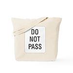 Do Not Pass sign - Tote Bag