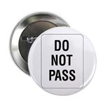 """Do Not Pass sign - 2.25"""" Button (100 pack)"""