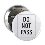 """Do Not Pass sign - 2.25"""" Button (10 pack)"""