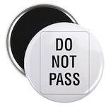 Do Not Pass sign - Magnet