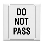 Do Not Pass sign - Tile Coaster
