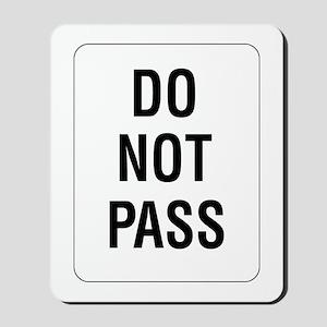 Do Not Pass sign - Mousepad