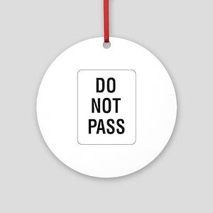 Do Not Pass sign - Keepsake (Round)